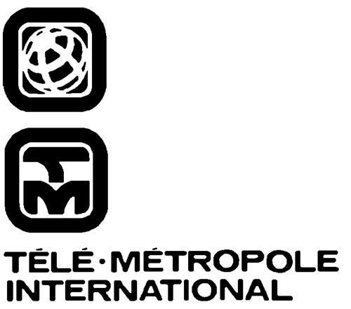 TELE-METROPOLE INTERNATIONAL I