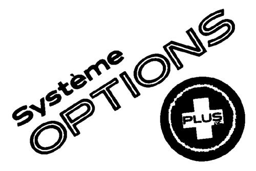SYSTEME OPTIONS PLUS + INC.,