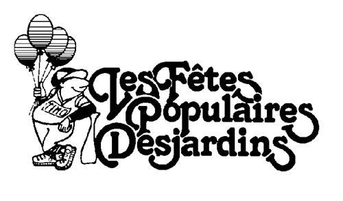 FETES POPULAIRES DESJARDINS IN