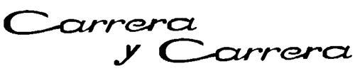 CARRERA Y CARRERA, S.A.,
