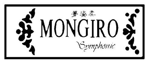 MONGIRO SYMPHONIE & CHINESE CHARACTERS & DESIGN