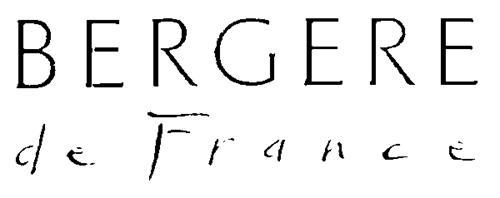 BERGERE DE FRANCE, S.A.,