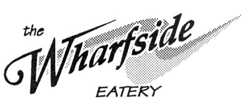 WHARFSIDE RESTAURANTS LTD.,