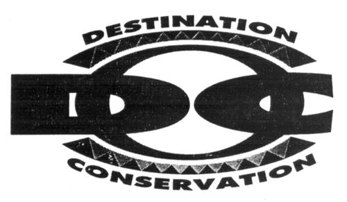 DESTINATION CONSERVATION LTD.,