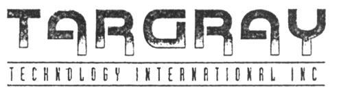 TARGRAY TECHNOLOGY INTERNATION