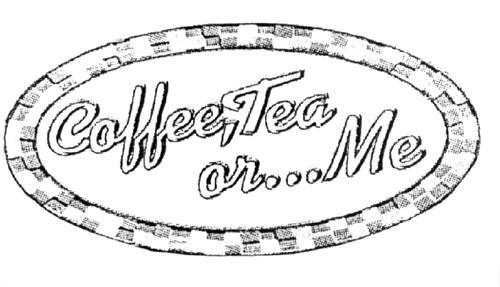 COFFEE, TEA OR ME CAFES INC.
