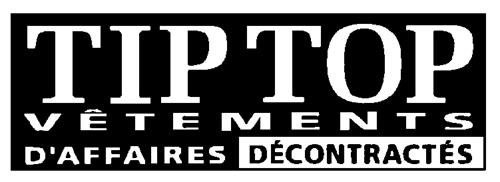 TIP TOP TAILORS, A DIVISION OF