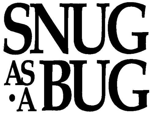 SNUG AS A BUG INC.
