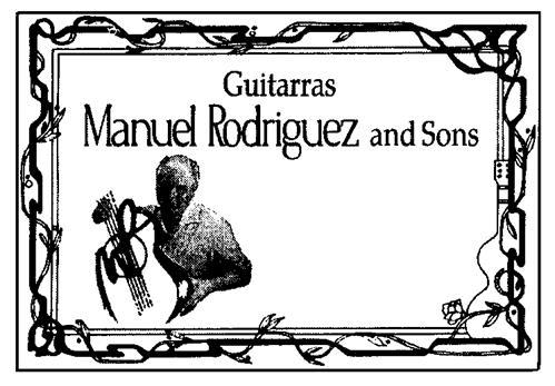 GUITARRAS MANUEL RODRIGUEZ AND