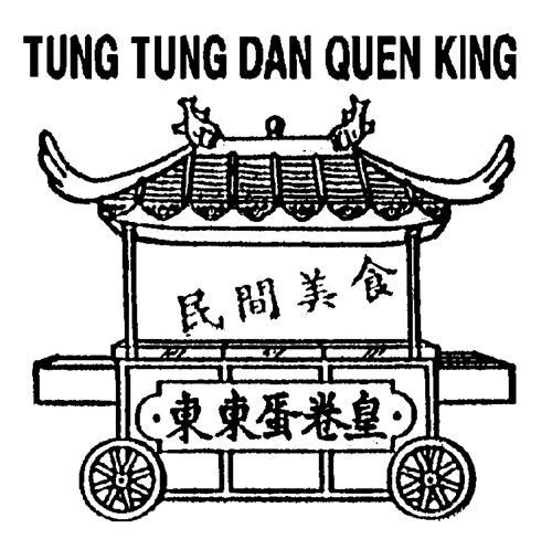 TUNG TUNG DAN QUEN KING LTD.,