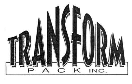 TRANSFORM PACK INC.,