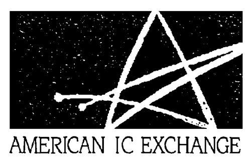 AMERICAN IC EXCHANGE, A GENERA