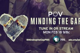 "A poster image with a heart shape and the words ""Minding the Gap"" and the PBS logo at the bottom."
