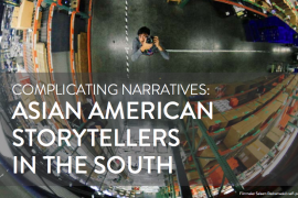 "A fisheye lens photo of a mixed race Asian American man looking up at the camera, with the words ""Complicating Narratives: Asian American Storytellers in the South."""