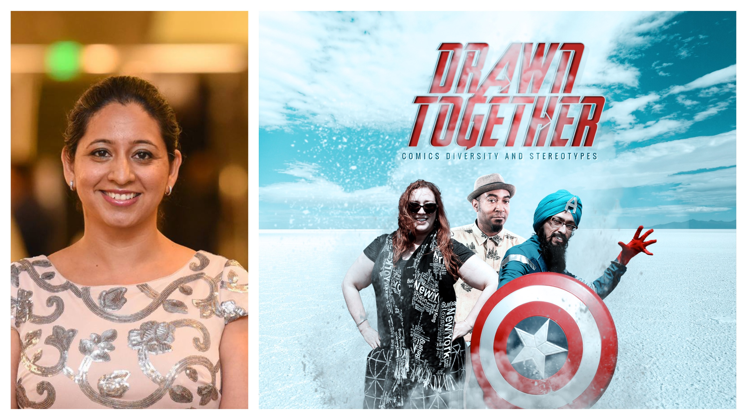 "A South Asian woman with her hair tied back smiles at the camera on the left; on the right is a movie poster for ""Drawn Together"" with three diverse comic book illustrators posing as superheroes."