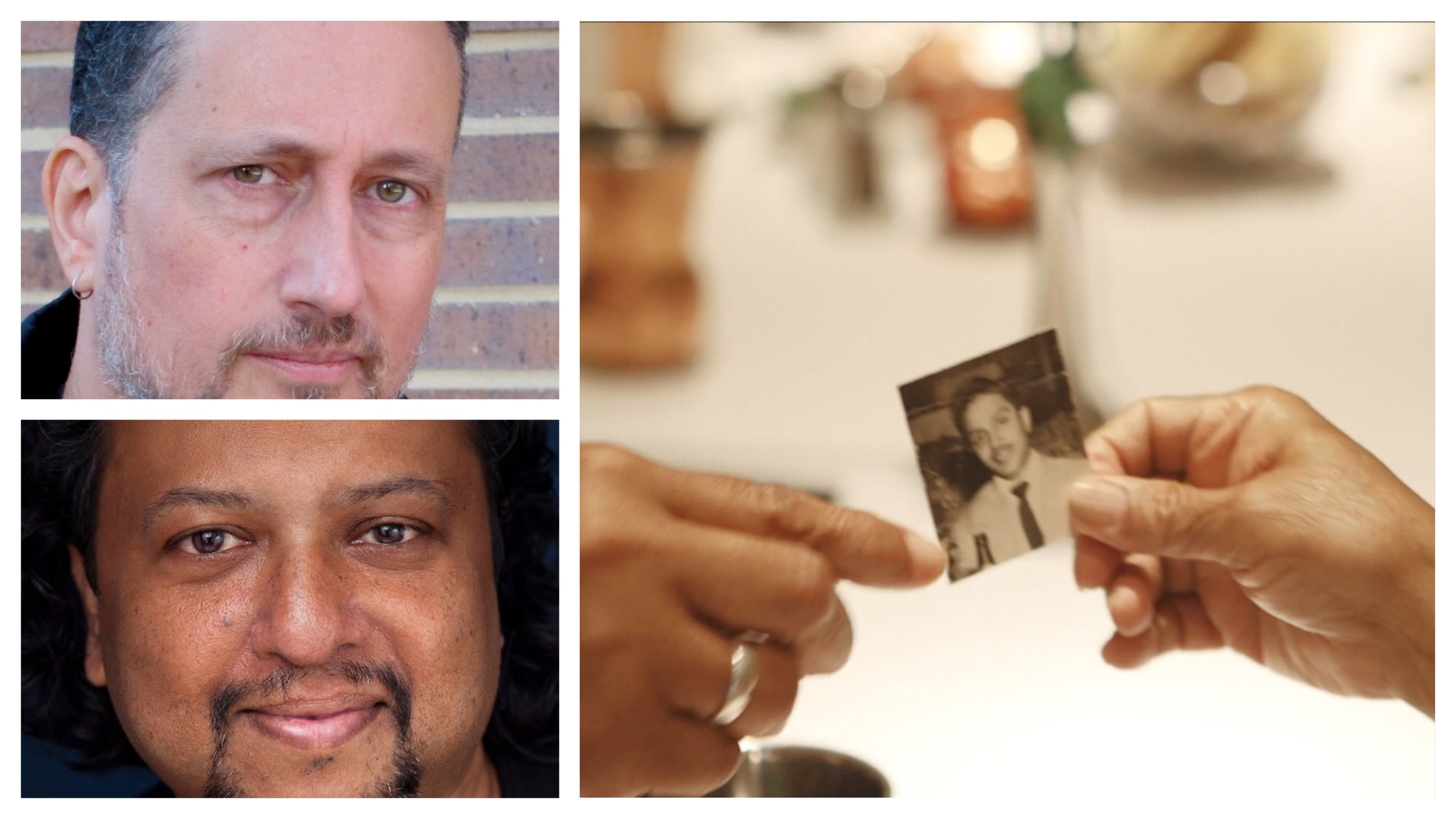 An image of a mixed race, middle aged South Asian man on the top left and South Asian man with shoulder-length wavy hair on the bottom right; on the right is an image of two hands holding an old photograph.