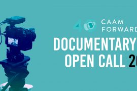 CAAM Documentary Fund Open Call
