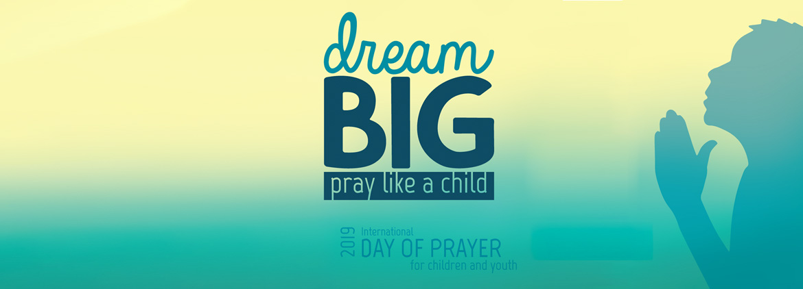 International Day of Prayer of Children and Youth 2019