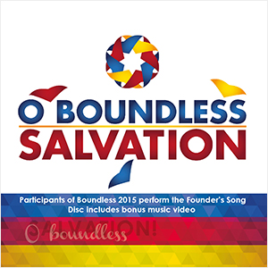 O Boundless Salvation