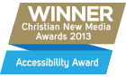 Winner, Christian New Media Accessibility Award 2013