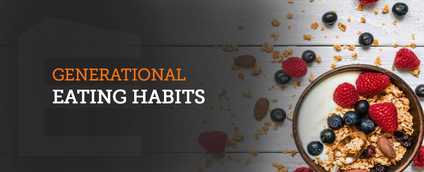generational eating habits