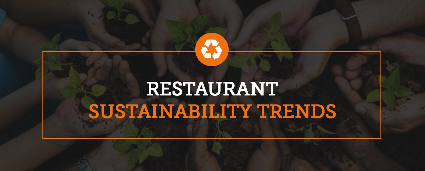 restaurant sustainability trends