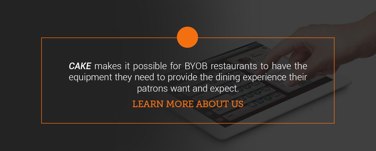 CAKE supports BYOB restaurants