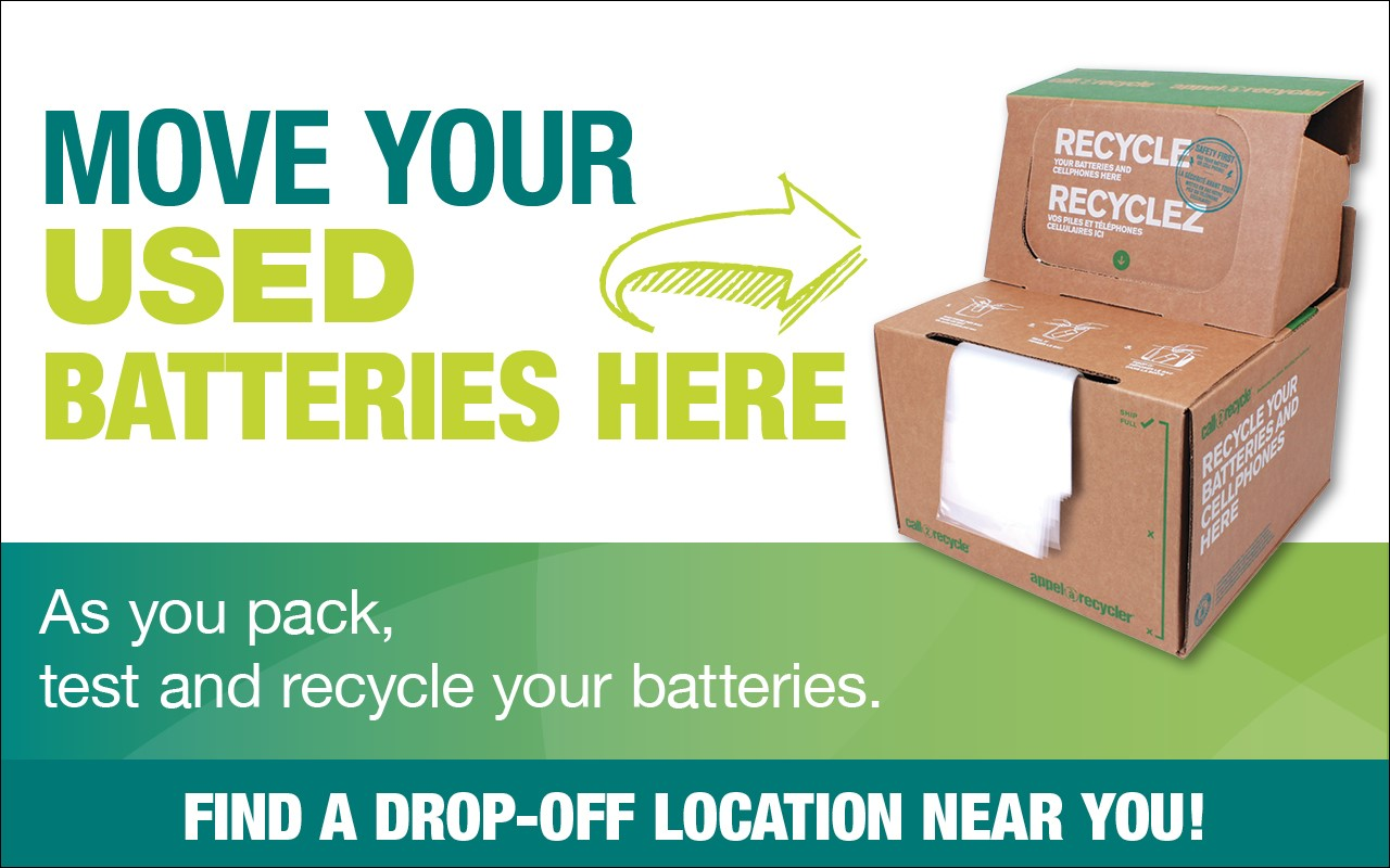 Don't forget to replace and recycle your batteries after you move