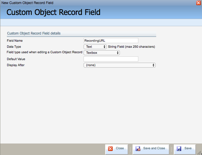 Adding a recording URL field.