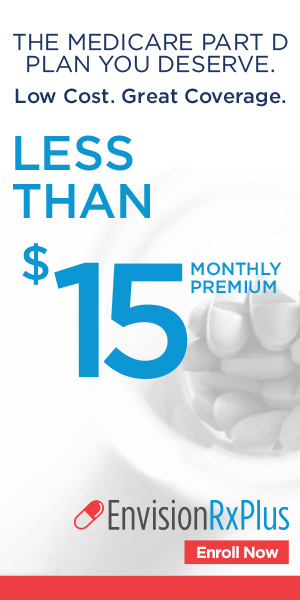 EnvisionRxPlus. The medicare part d plan you deserve. Low cost. Great coverage. Less than 15 dollars monthly premium. Enroll now.