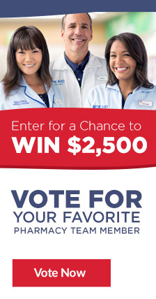 enter for a chance to win $2,500 Vote for your favorite pharmacy team member vote now