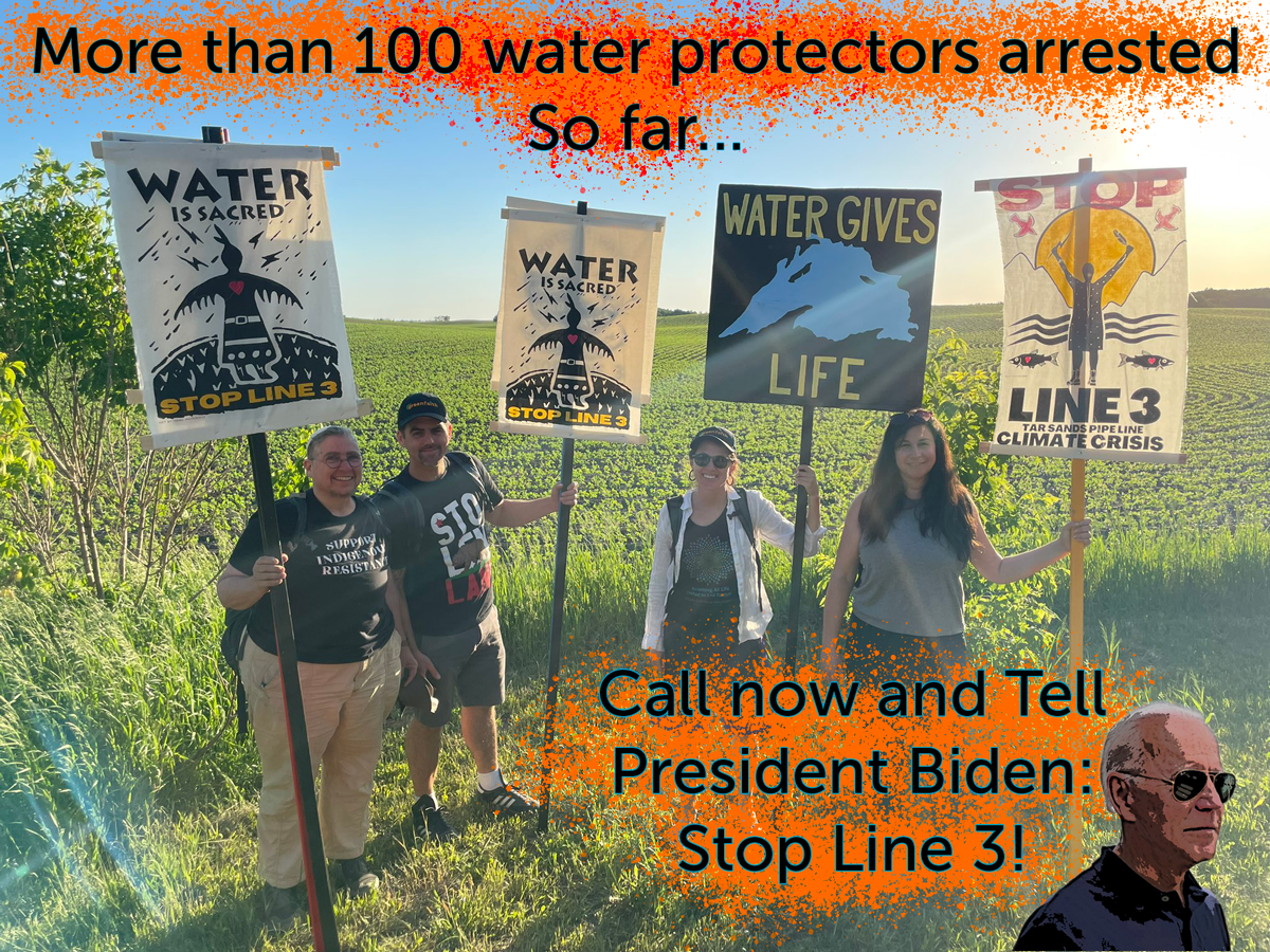 Call Joe Biden now and tell him to Stop Line 3