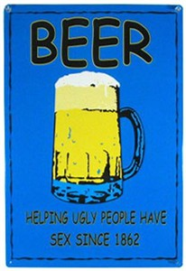 Beer - Ugly People Tin Sign (Discontinued)