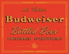 Bud - Preferred Everywhere Tin Sign