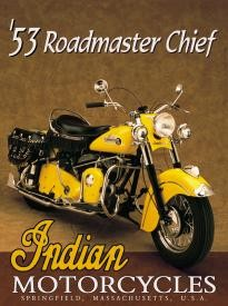Indian Roadmaster Chief 1953 Sign (Discontinued)