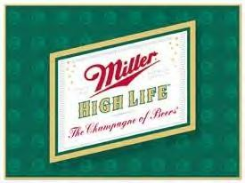 Miller High Life Logo Sign (Discontinued)