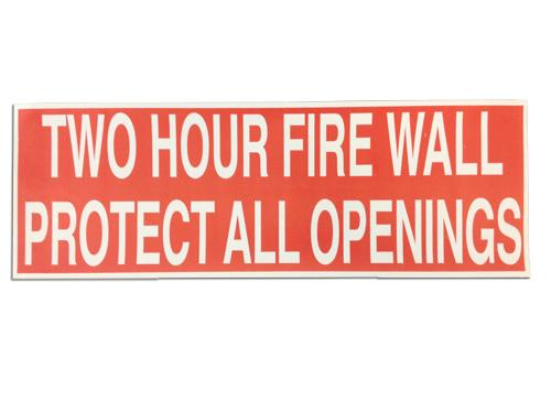 Two Hour Fire Wall Warning Label
