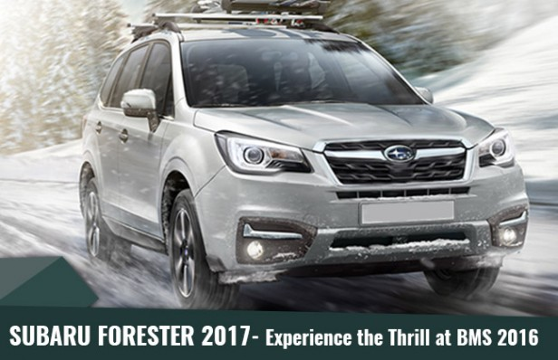 Subaru Forester 2017- Experience the Thrill at BMS 2016