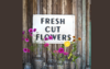 Fresh Cut Flowers Metal Sign