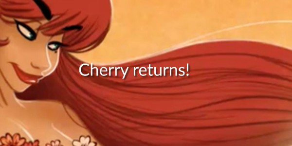 Cherry Banner returns
