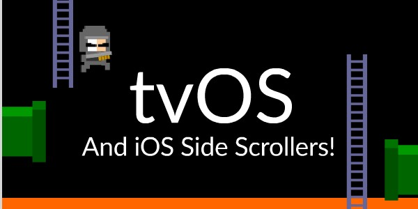 The Complete First Session of our tvOS Side Scroller Tutorial Series