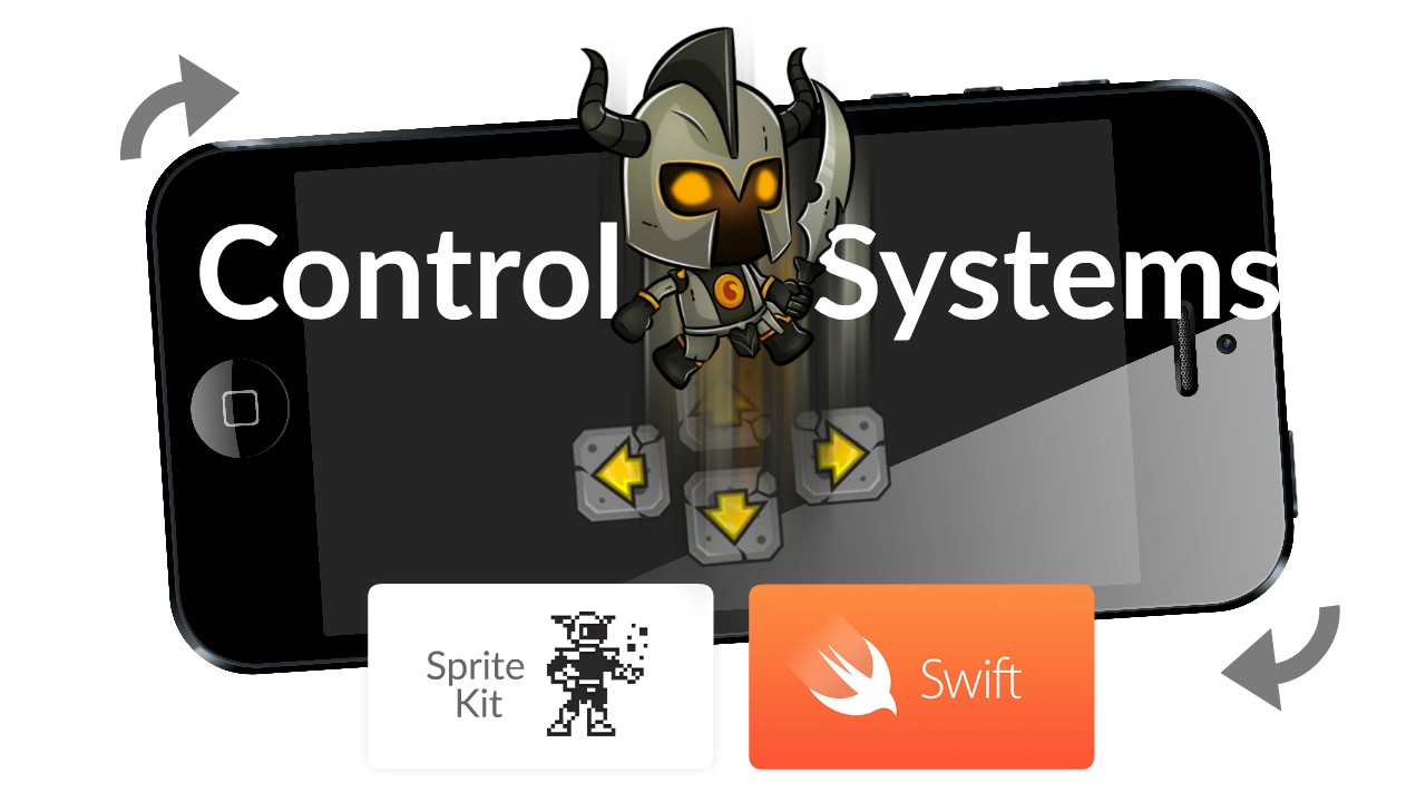 iOS Control Methods Tutorials with Swift and Sprite Kit