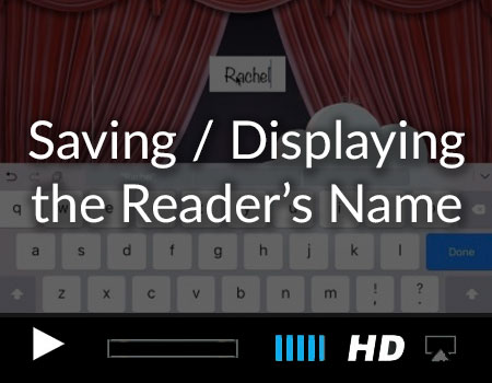 Saving the Reader's Name (or any input text) in the Story Teller's iOS Starter Kit 2