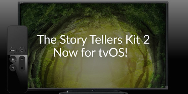 The tvOS version of the Story Tellers Starter Kit is ready!