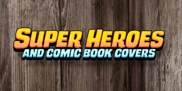 How to Draw Super Heroes and Comic Book Covers – 10 hours of tutorials now available for CartoonSmart Subscribers