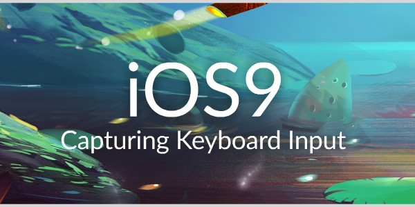 iOS9 video tutorials capturing keyboard input
