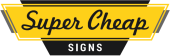 Super Cheap Signs store logo