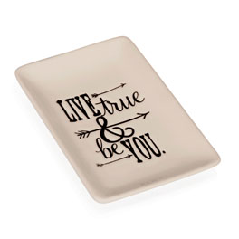 Keepsake Tray - Live True & Be You