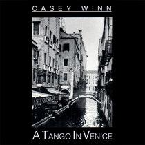 A Tango in Venice by Casey Winn