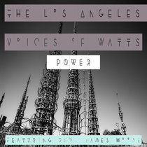 Power by The Los Angeles Voices of Watts